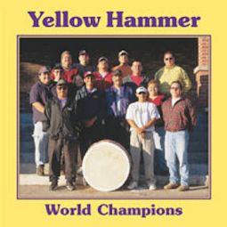 Yellowhammer World Champions- Indian House CD