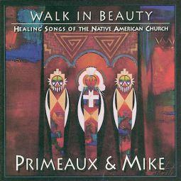 Primeaux & Mike - Walk In Beauty- Canyon CD
