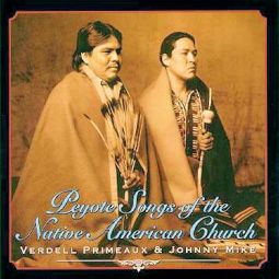 Primeaux & Mike - Peyote Songs of the Native American Church- Canyon CD