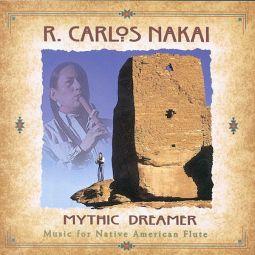 Mythic Dreamer - R. Carlos Nakai- Canyon CD