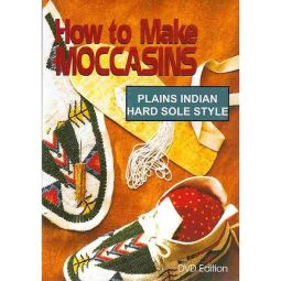 How to Make Moccasins - Plains Indian Hard Sole DVD
