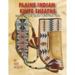 Plains Indian Knife Sheaths - Alex Kozlov