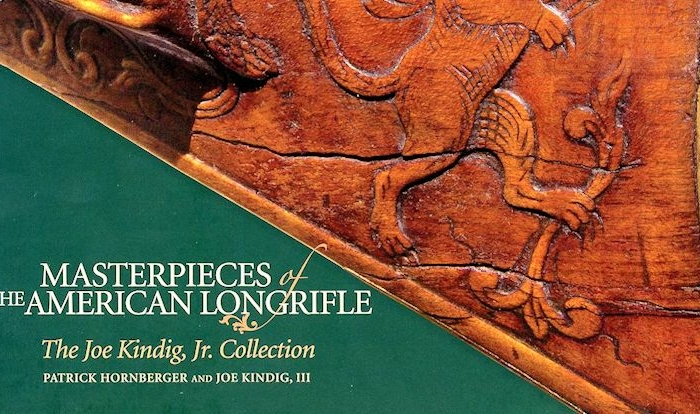 Masterpieces Of The American Longrifle: The Joe Kindig, Jr. Collection