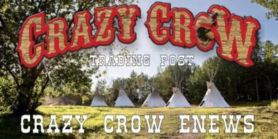 Crazy Crow Trading Post ENEWS Friday April 13 2018