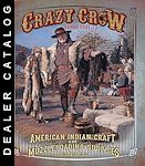 DEALER CATALOG CRAZY CROW TRADING POST